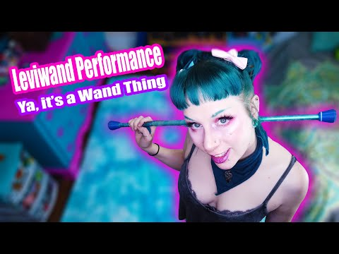 Leviwand Performance: Lux Luminous - Ya, It's a Wand Thing