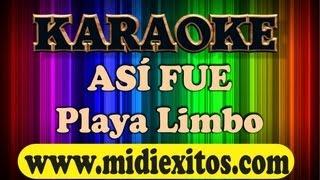KARAOKE - ASI FUE - PLAYA LIMBO  www.midiexitos.com