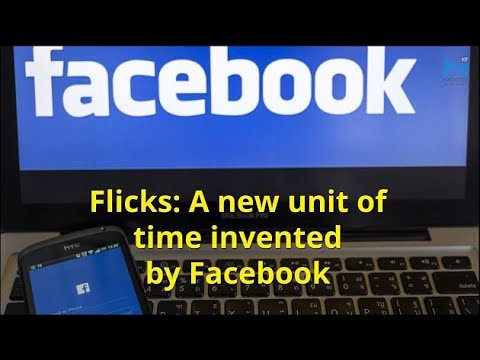 Flick: Facebook invents new unit to measure time