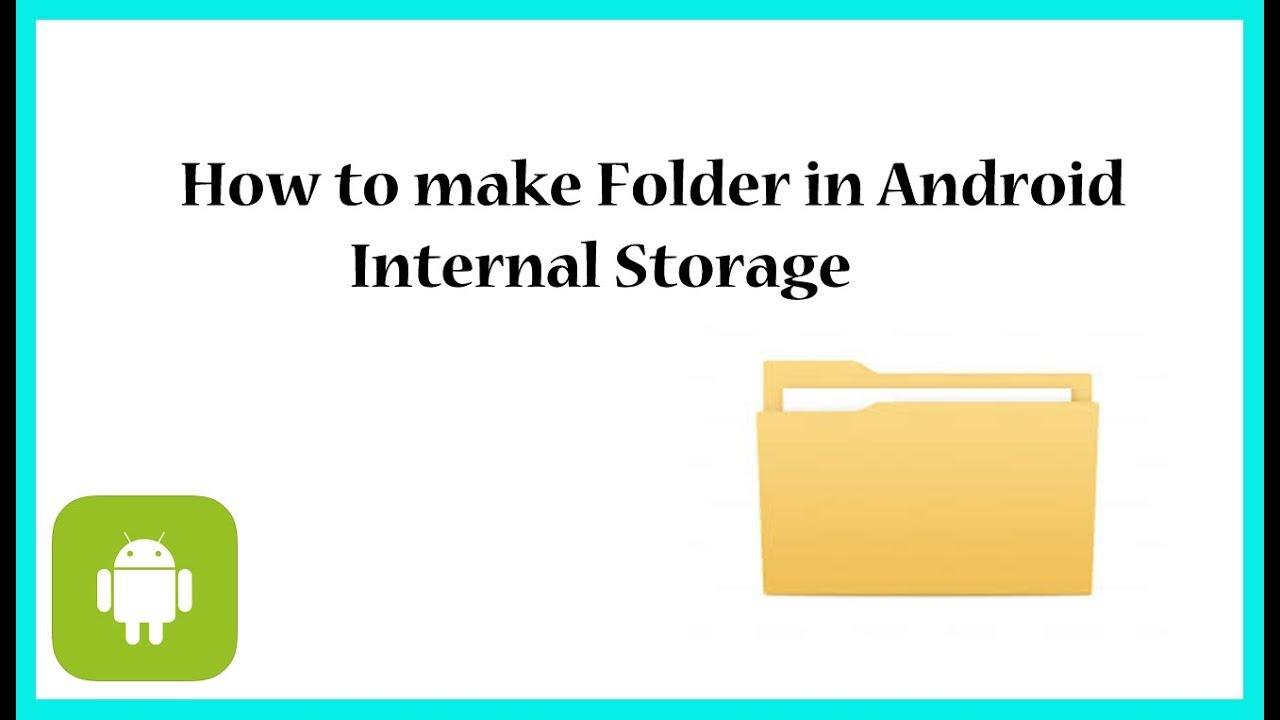 How to make a Folder in the android Internal Storage