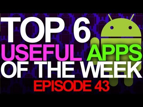 EP: 43 - Top 6 Useful Apps of the Week! Music Player, Kill Apps like ICS, and more!