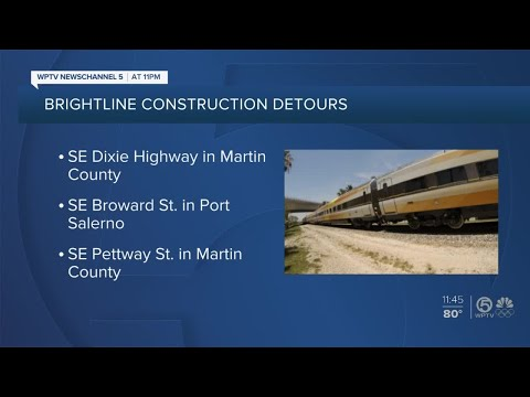 Brightline construction could