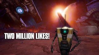 Claptrap's Two Million Likes Appreciation Video