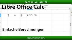 EINFACHE BERECHNUNGEN / GRUNDLAGEN für Anfänger (LibreOffice Calc)