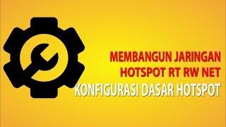 Membangun Jaringan Hotspot RT RW Net - Konfigurasi Dasar Hotspot part 6