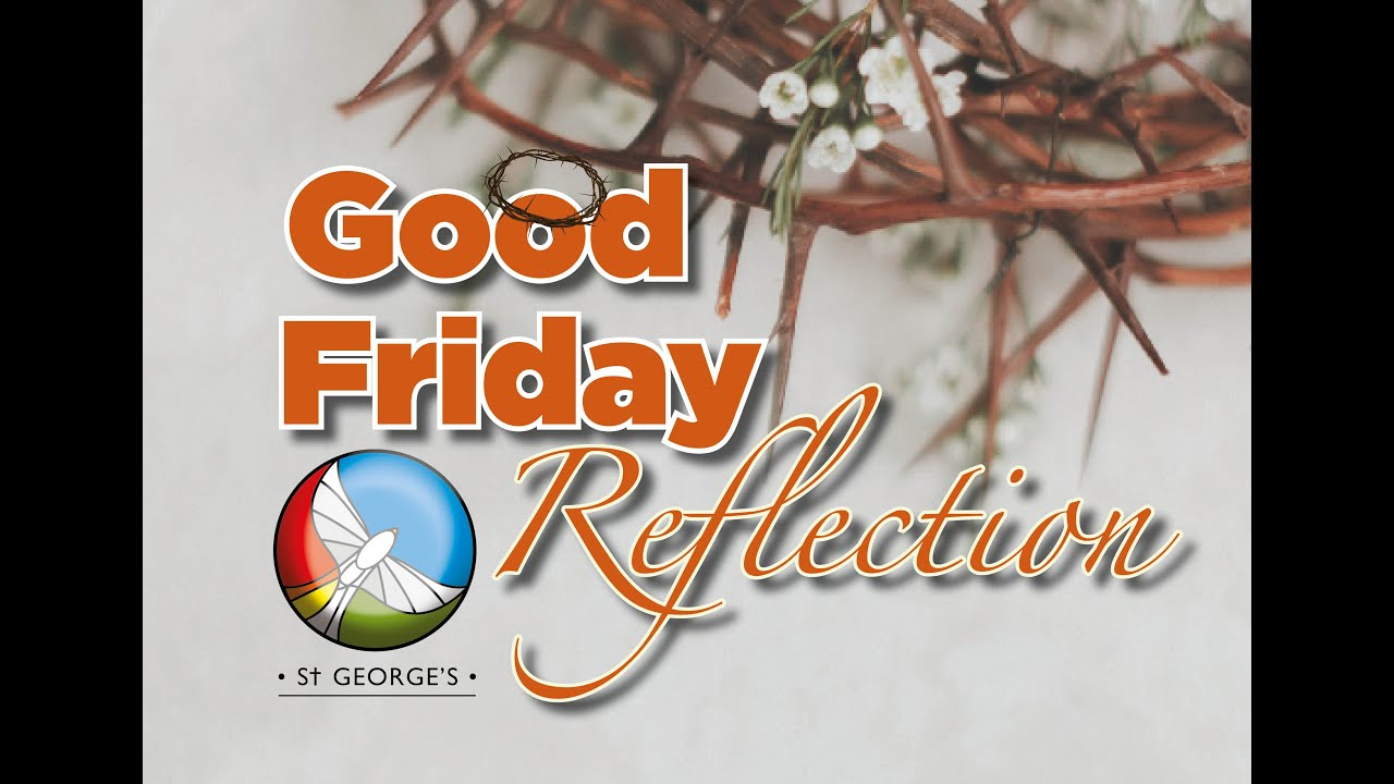 Our Good Friday Service