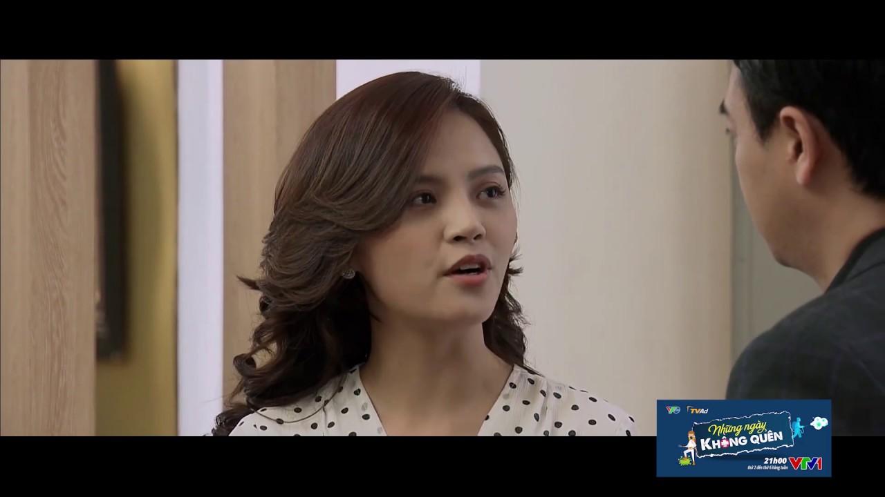 [NHỮNG NGÀY KHÔNG QUÊN] Trailer tập 18 – Lại câu chuyện với người yêu cũ. Huệ khiến Quốc lo lắng