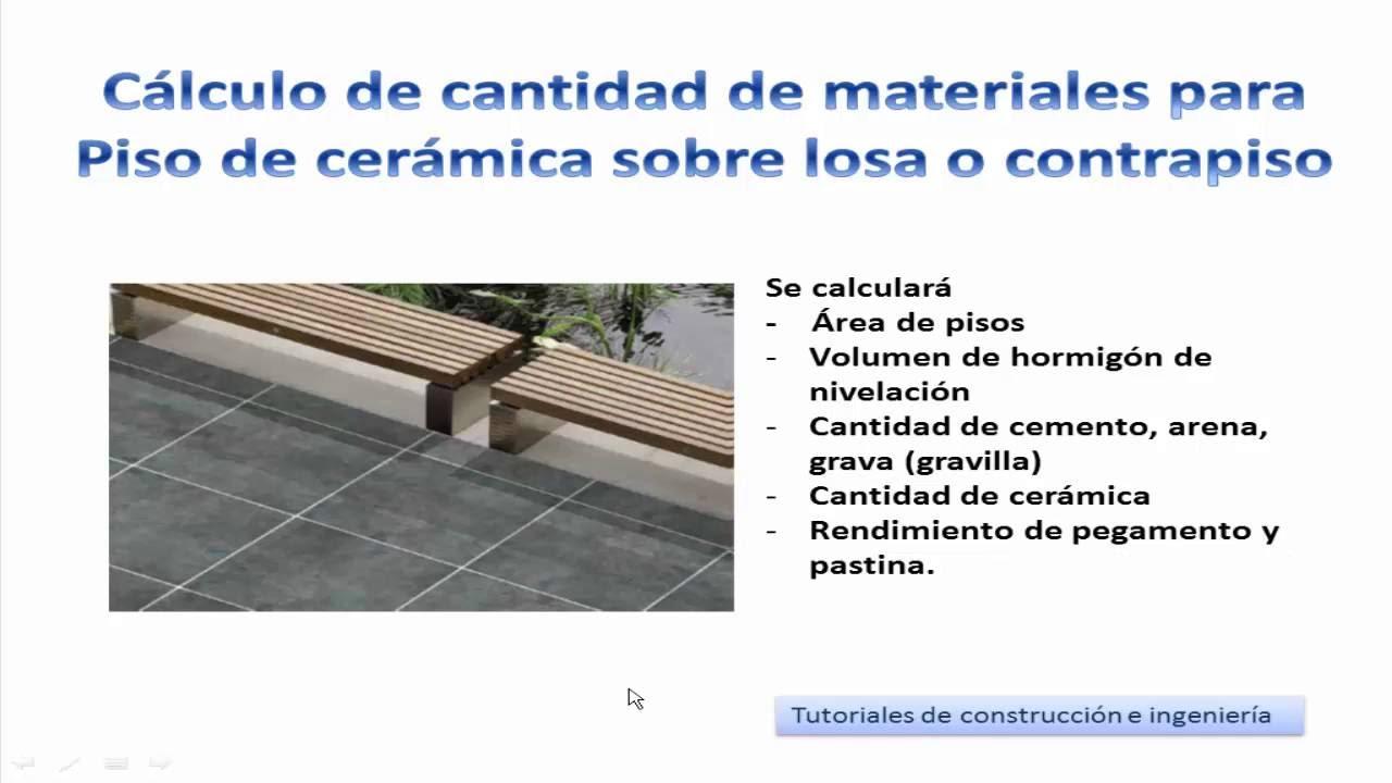 17 calculo de materiales de construcci n para piso de cer mica sobre losa o contrapiso - Piso que se pega ...