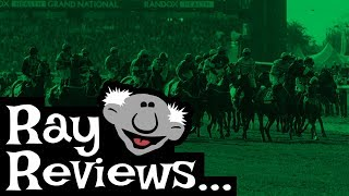 Ray Reviews... The Grand National