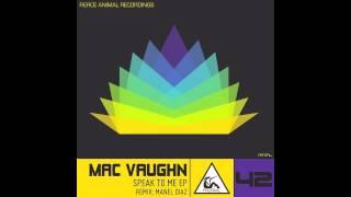 Mac Vaughn - Speak to me ( Manel Diaz Remix )