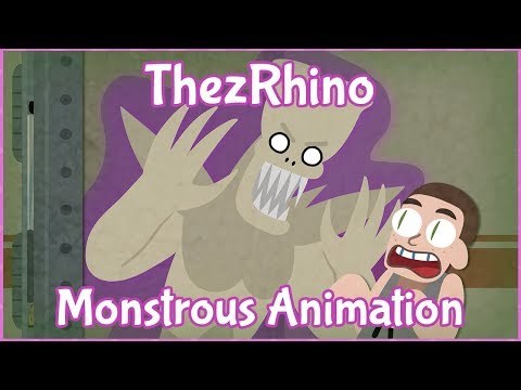 ThezRhino Animated - Monstrous / IT DIDNT WORK