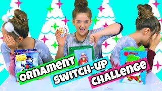 Ornament Switch Up Challenge!