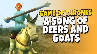 Game of Thrones - A Song of Deers and Goats - Lord Thicc thumbnail