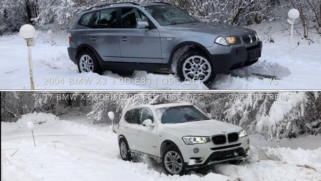 SNOW COMPARISON: 2017 BMW X3 xDrive20d F25 VS 2004 BMW X3 ...