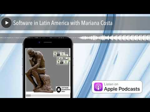 Software in Latin America with Mariana Costa