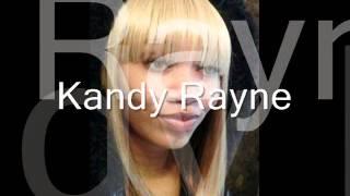 Rollin freestyle Kandy Rayne