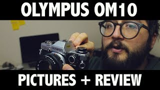 olympus OM10 (review  experience)