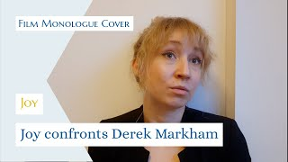 Joy - Joy confronts Derek Markham - Film Monologue Cover