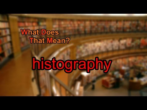 What does histography mean?