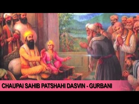 Chaupai Sahib Patshahi Dasvin   Gurbani   Daler Mehndi   Devotional Song