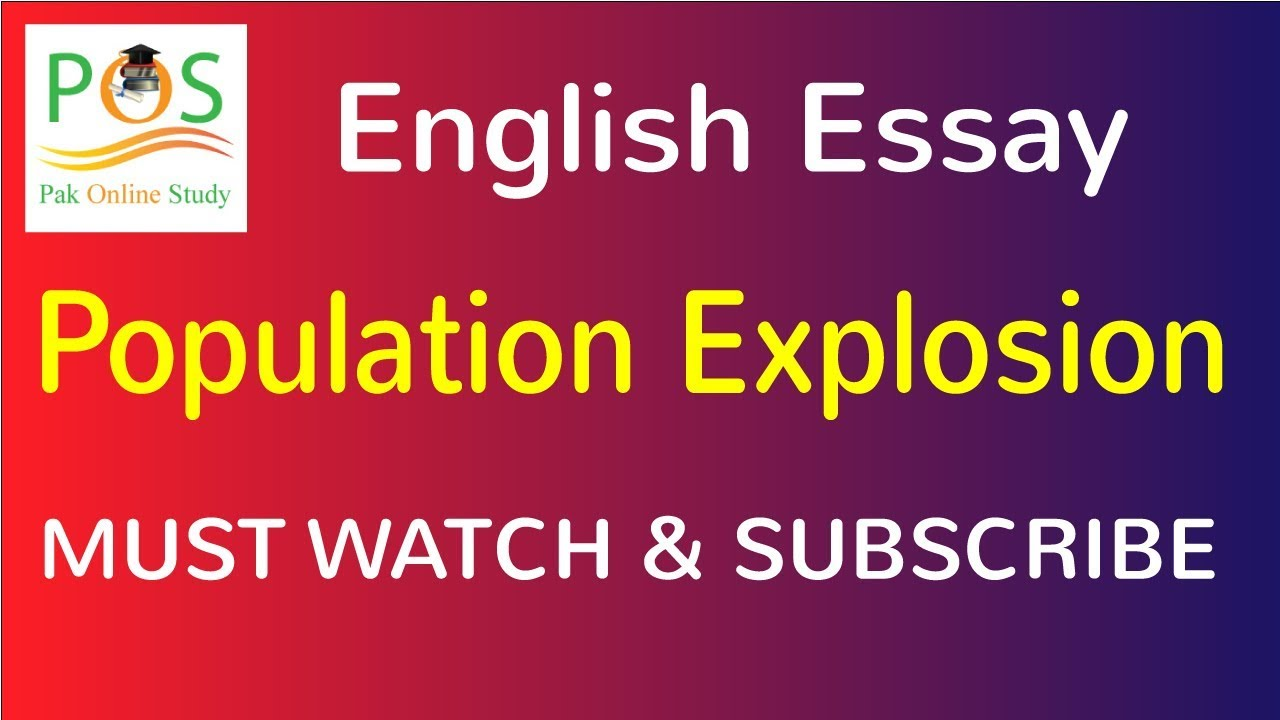 Essay about population explosion
