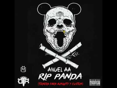Anuel AA - Rip Panda (Tiraera a Almighty)