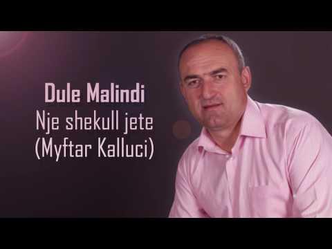 Dule Malindi - Nje shekull jete (Myftar...
