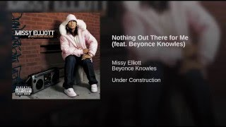 Nothing Out There For Me (feat. Beyonce Knowles)