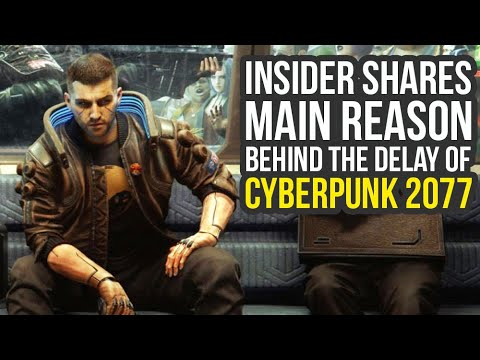 Insider Shares Main Reason Why Cyberpunk 2077 Got Delayed (Cyberpunk 2077 News) thumbnail