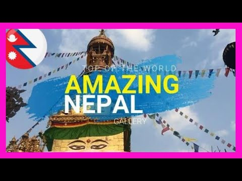 Amazing Nepal gallery ||  NEW 2018  ||