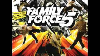 Family Force 5 - Rip It Up