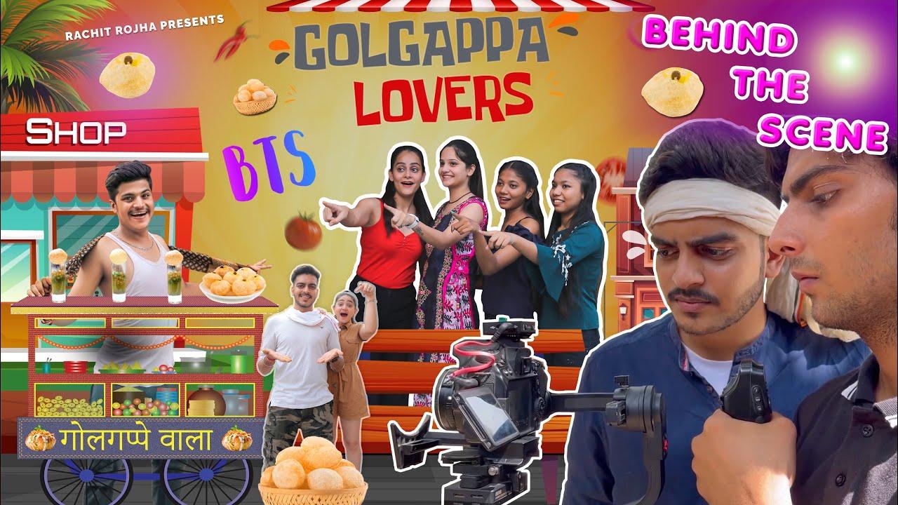 GOLGAPPA LOVERS (BTS) Vlog - Rachit Rojha