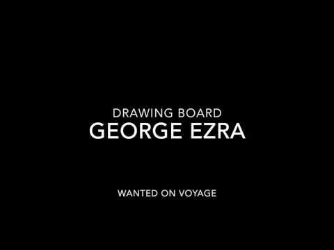 George Ezra - Drawing Board