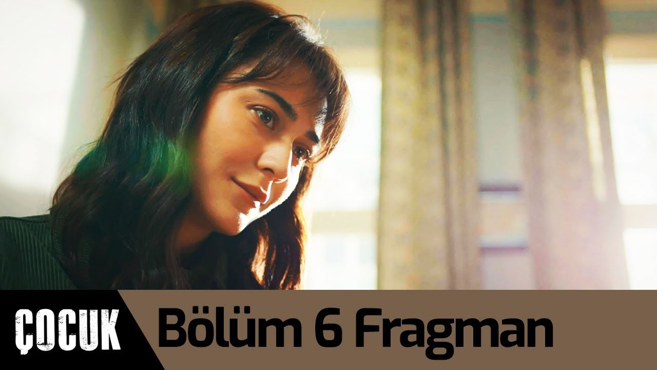 Çocuk 6. Bölüm Fragman