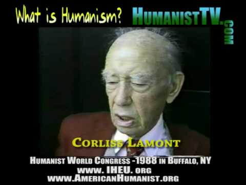 Are You a Humanist? What is Humanism? Corliss Lamont