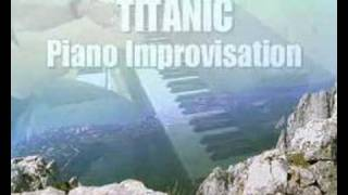Titanic Piano Improvisation - My heart will go on (James Horner)