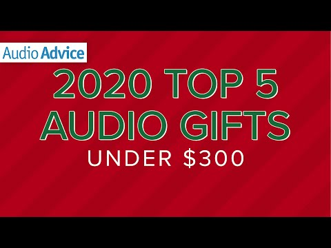 2020 Top 5 Audio Gifts Under $300!