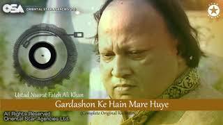 Gardashon Ke Hain Mare Huye | Ustad Nusrat Fateh Ali Khan | OSA Worldwide
