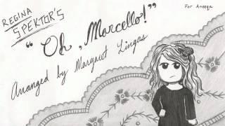 Oh, Marcello! a cappella (Regina Spektor cover)
