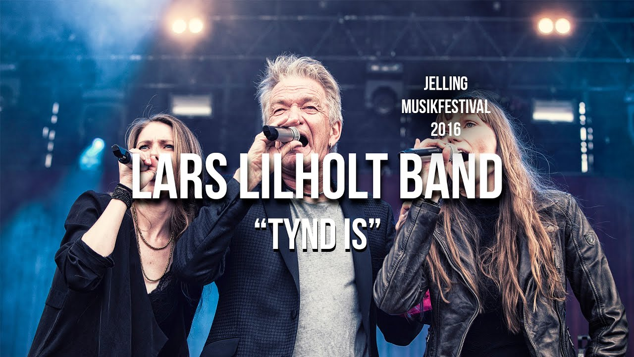 Lars Lilholt Band Tynd Is Youtube
