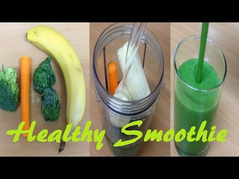 HOW TO MAKE A Healthy Green Broccoli Spinach Barrot Banana Vegetable Smoothie With NutriBullet