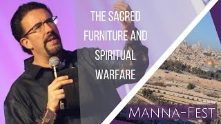 The Sacred Furniture and Spiritual Warfare