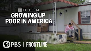 Growing Up Poor In America (full film) | FRONTLINE