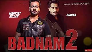 Badnam 2 Mankirt aulakh | Singga | (New song) DJ flow New song 2019 (Raytham records)