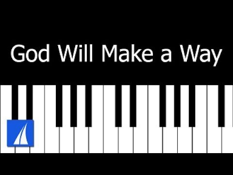 God Will Make A Way - piano cover with lyrics