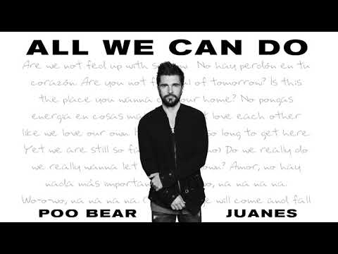 Download Youtube: Poo Bear - All We Can Do feat. Juanes (Audio)