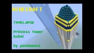 Minecraft timelapse : Princess tower , Dubai