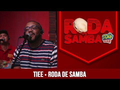 Tiee - Roda de Samba FM O Dia