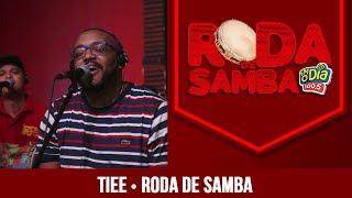 Baixar Tiee - Roda de Samba FM O Dia