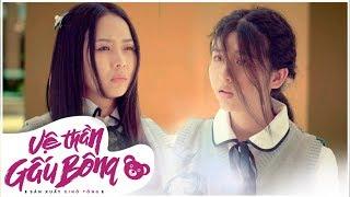 Vệ Thần Gấu Bông Tập 9 | Phim Học Sinh Cấp 3 Full HD